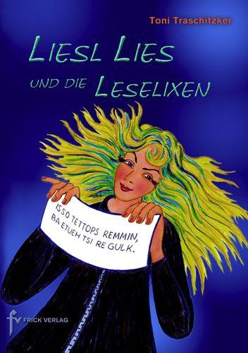 Liesl Lies und die Leselixen