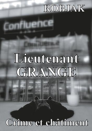 Lieutenant Grange - Crime et châtiment
