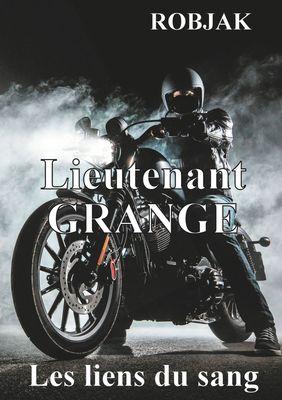 Lieutenant Grange  - Les liens du sang