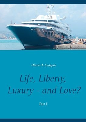 Life, Liberty, Luxury - and Love?