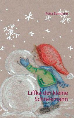 Liffka der kleine Schneemann