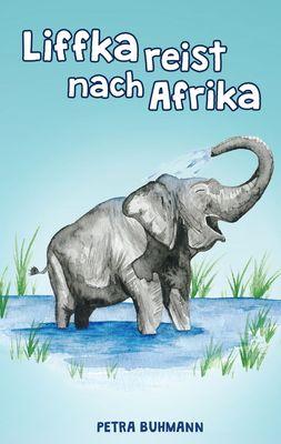 Liffka reist nach Afrika