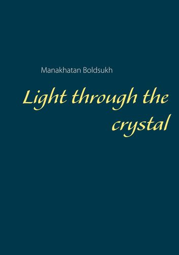 Light through the crystal