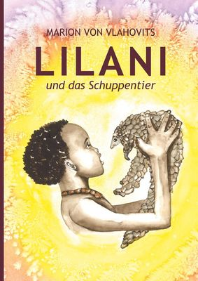 Lilani und das Schuppentier
