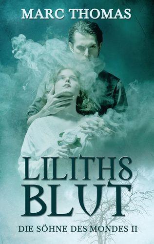 Liliths Blut