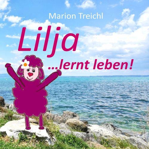 Lilja ... lernt leben!