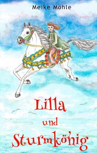 Lilla und Sturmkönig