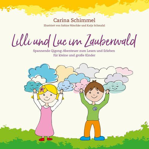 Lilli und Luc im Zauberwald
