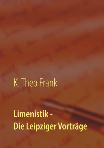Limenistik - Die Leipziger Vorträge