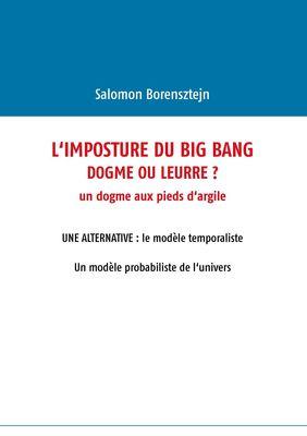 L'imposture du Big Bang