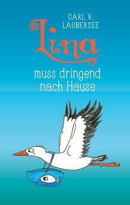 Lina muss dringend nach Hause