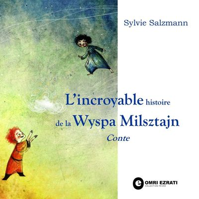 L'incroyable histoire de la Wyspa Milsztajn