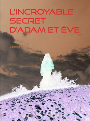 L'incroyable secret d'Adam et Ève