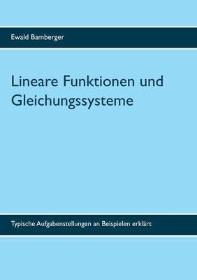 Lineare Funktionen und Gleichungssysteme