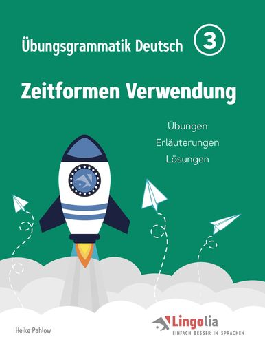 Lingolia Übungsgrammatik Deutsch Teil 3
