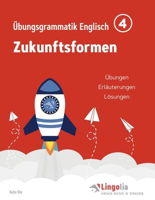 Lingolia Übungsgrammatik Englisch Teil 4