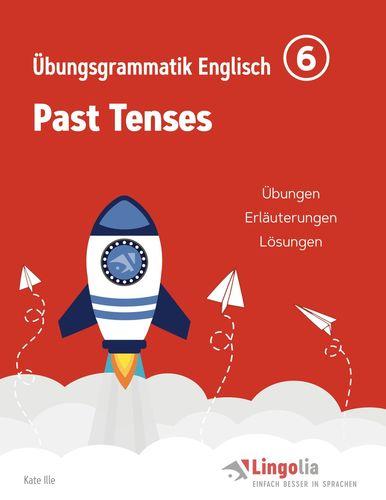 Lingolia Übungsgrammatik Englisch Teil 6