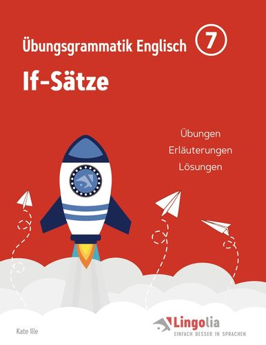 Lingolia Übungsgrammatik Englisch Teil 7