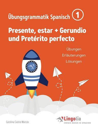 Lingolia Übungsgrammatik Spanisch Teil 1