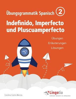 Lingolia Übungsgrammatik Spanisch Teil 2