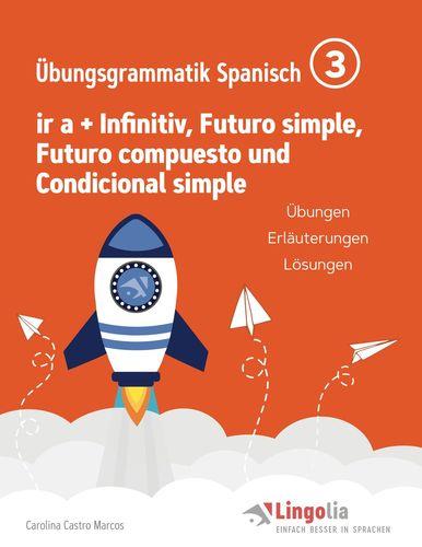 Lingolia Übungsgrammatik Spanisch Teil 3