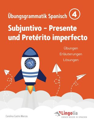 Lingolia Übungsgrammatik Spanisch Teil 4