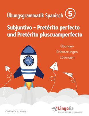Lingolia Übungsgrammatik Spanisch Teil 5