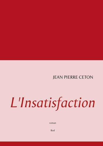 L'Insatisfaction