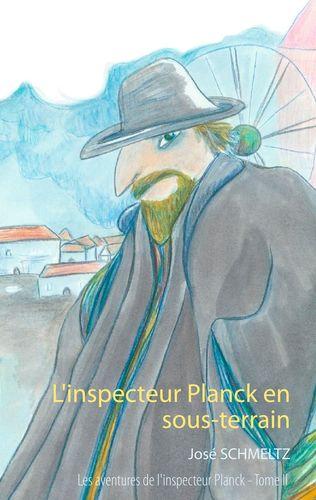 L'inspecteur Planck en sous-terrain