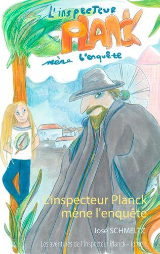 L'Inspecteur Planck mène l'enquête