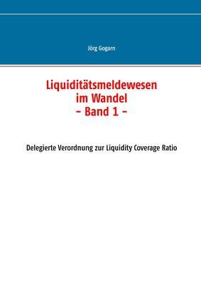 Liquiditätsmeldewesen im Wandel