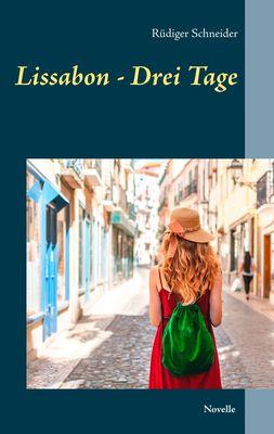 Lissabon - Drei Tage