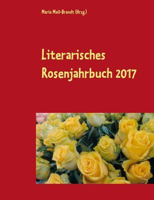 Literarisches Rosenjahrbuch 2017