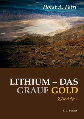 Lithium - Das graue Gold