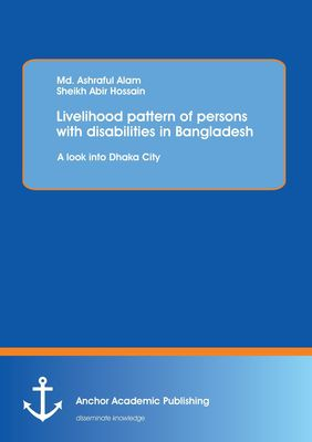 Livelihood pattern of persons with disabilities in Bangladesh