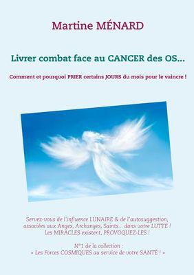 Livrer combat face au CANCER des OS...