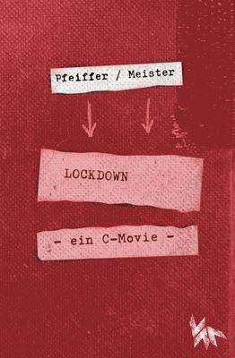 LOCKDOWN - ein C-movie