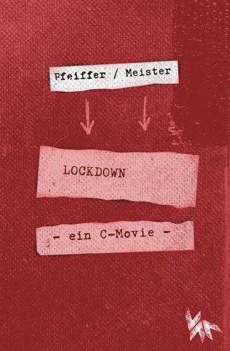 LOCKDOWN - ein C-movie
