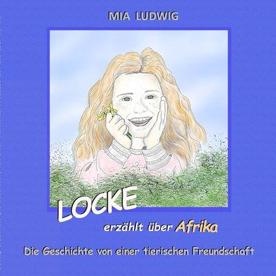 LOCKE erzählt über Afrika