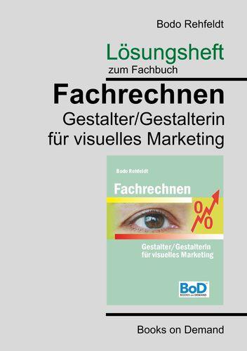 Lösungen zum Fachrechnen Gestalter visuelles Marketing
