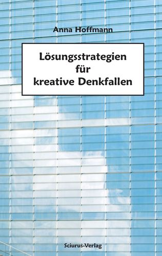 Lösungsstrategien für kreative Denkfallen