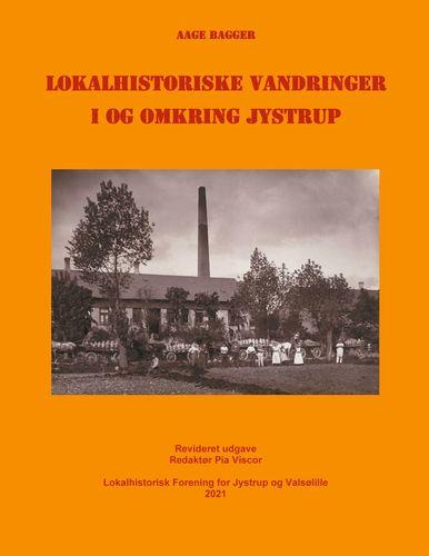 Lokalhistoriske vandringer i og omkring Jystrup