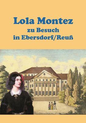 Lola Montez zu Besuch in Ebersdorf/Reuß