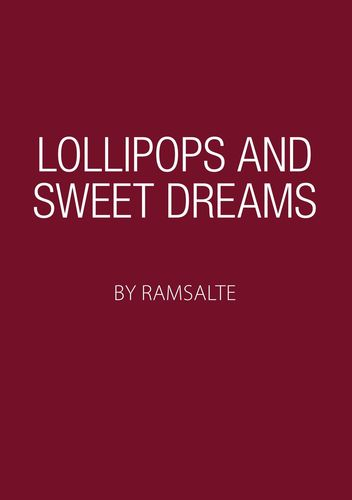 Lollipops and sweet dreams