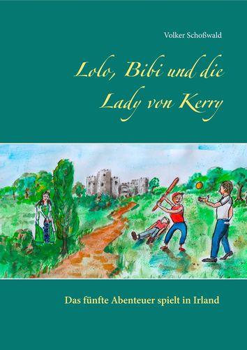 Lolo, Bibi und die Lady von Kerry