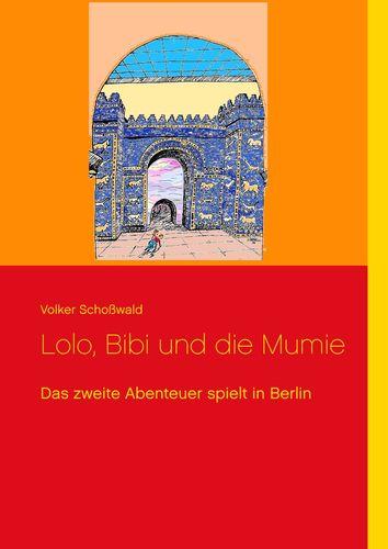 Lolo, Bibi und die Mumie