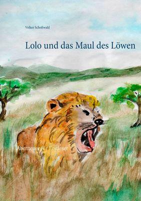 Lolo und das Maul des Löwen