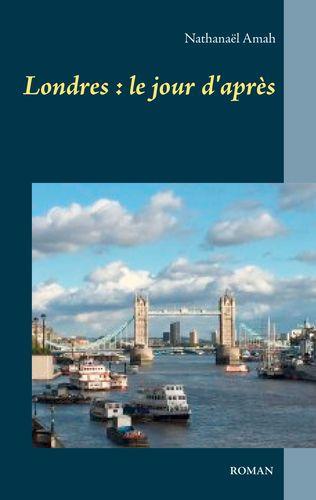 Londres : le jour d'après