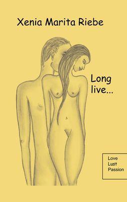Long live....
