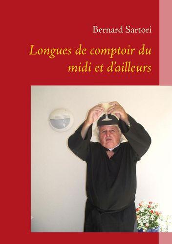 LONGUES DE COMPTOIR DU MIDI ET D'AILLEURS